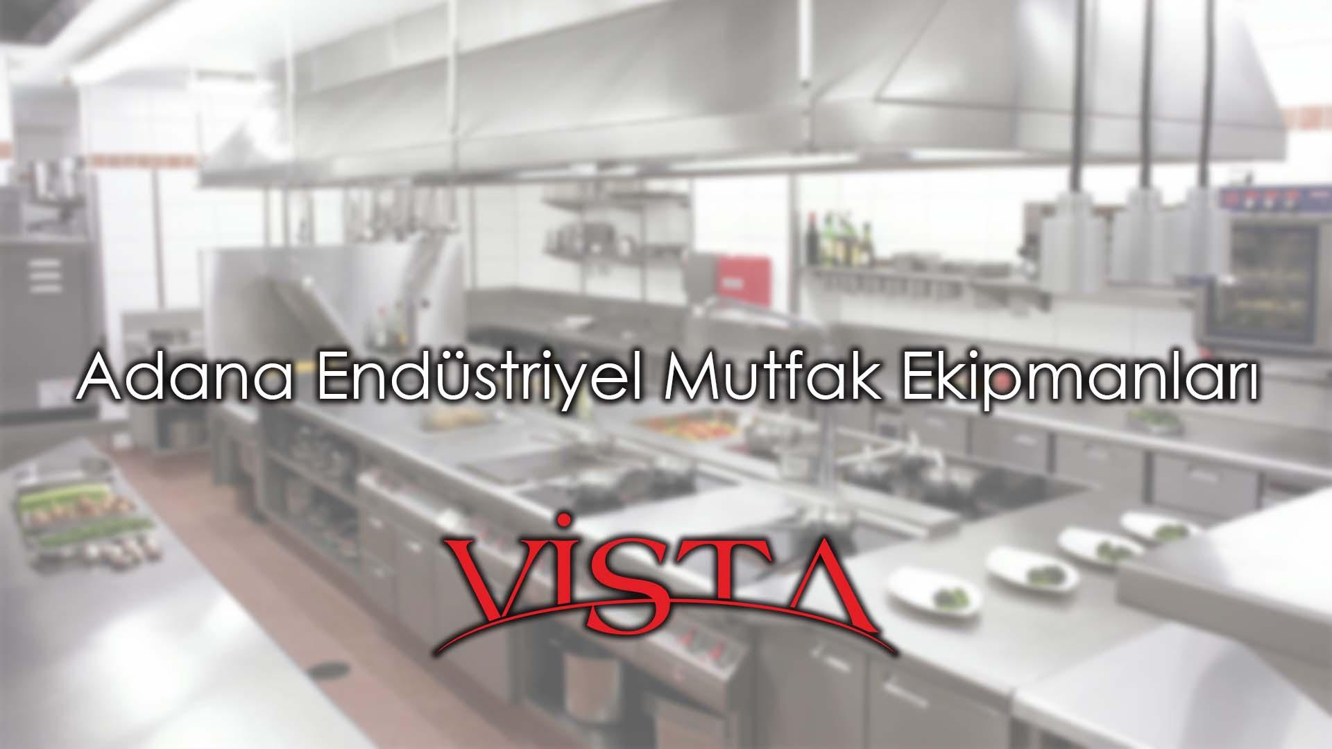 Endüstriyel Mutfak Ekipmanları Adana